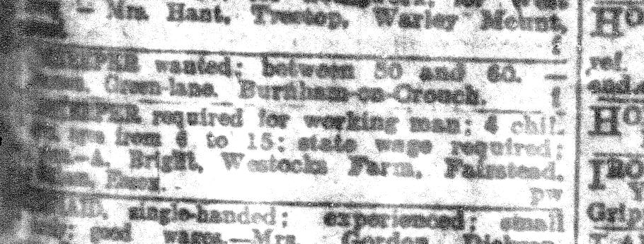 Newspaper advert for a housekeeper for the Brights in 1918. after Mrs Bright had died