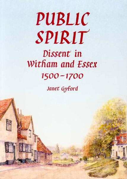 Cover of Public Spirit: Dissent in Witham and Essex, 1500-1700